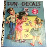 Little Golden Children's Book: Fun With Decals, 1952, B Edition
