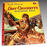 "Little Golden: Disney's ""Davy Crockett's Keelboat Race Children's Book, 1955, A Edition"