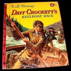 """Little Golden: Disney's """"Davy Crockett's Keelboat Race Children's Book, 1955, A Edition"""