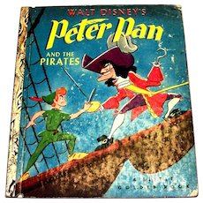 Little Golden Book: Disney's: Peter Pan And The Pirates - 1952, A Edition