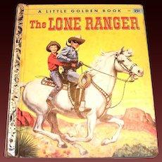 Little Golden: The Lone Ranger Children's Book, 1956, A Edition