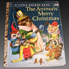Little Golden Children's Book: The Animals Merry Christmas, 1958, A Edition