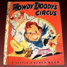 Little Golden Books: Howdy Doody's Circus Children's Book - 1950