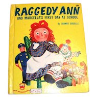 Wonder Books: Raggedy Ann And Marcella's First Day At School