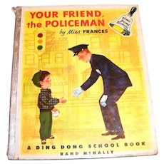 Rand McNally Ding Dong School Book: Your Friend, The Policeman Book