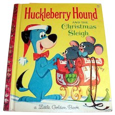 Little Golden Book: Huckleberry Hound And The Christmas Sleigh