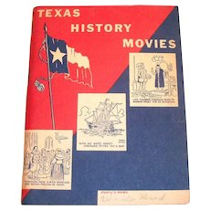 Texas History Movies By Magnolia Petroleum Co. Book