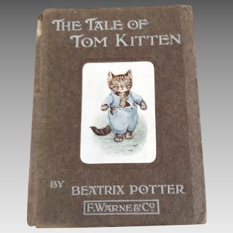 Antique Beatrix Potter book The Tale of Tom Kitten genuine first 1st edition 1907