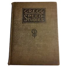 Gregg Speed Studies  John Robert Gregg The Gregg Publishing Company, 1919