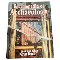 The Illustrated Encyclopedia of Archaeology Glyn Daniel 1st Edition 1977