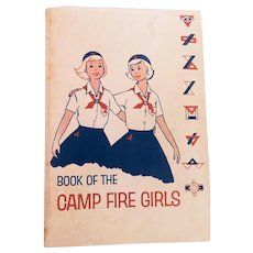 Vintage 1960's Book Of The Camp Fire Girls Manual Songs Ceremonies Activities