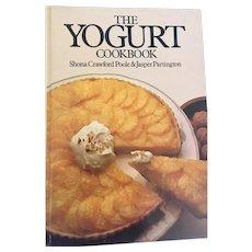 The Yogurt Cookbook by Shona Poole & Jasper Partington, 1980