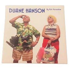 Duane Hanson by Kirk Varnedoe, Duane Hanson, 1985  American Artist