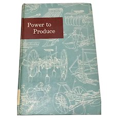 Power to Produce The Yearbook of Agriculture 1960 US Department of Agriculture