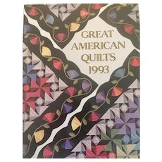 Great American Quilts 1993 1st Edition Sandra L. O'Brien