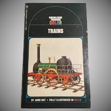 Knowledge Through Color Trains by John Day Fully Illustrated 1971 Bantam Books