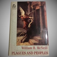 Plagues and Peoples by William McNeill 1982 History Book Club Special Edition