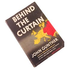 Behind the Curtain by John Gunther, 1949