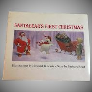 Santabear's First Christmas 1st Edition by Barbara Read, Illustrated Howard Lewis