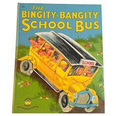 The Bingity-Bangity School Bus Wonder Book by Fleur Conkling Illustrated by Ruth Wood 1950