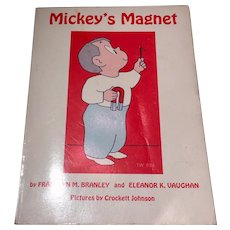 Mickey's Magnet Book with Bar Magnet by Franklyn Branley Eleanor Vaughan Illustrated by Crockett Johnson