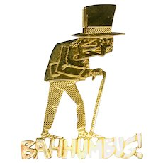 Scrooge's Signed Figural Vintage Christmas Pin/Brooch - Bah Humbug! in Gold-tone Signed
