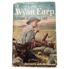 The Life and Times of Wyatt Earp by Stuart N. Lake, published 1956
