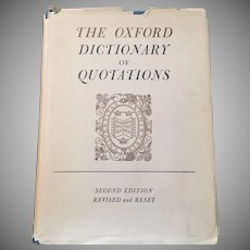 The Oxford Dictionary of Quotations 2nd Edition 1955 Oxford University Press