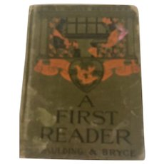 Rare 1st Edition A First Reader by Spaulding and Bryce, 1906 Aldine Primer