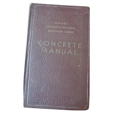 Concrete Manual US Dept. of Interior Bureau of Reclamation, 5th Edition 1949