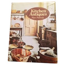 Kitchen Antiques by Mary Norwak, Published in Great Britain, 1975