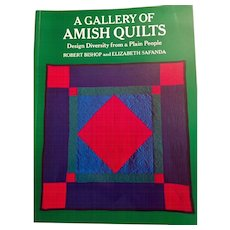 A Gallery of Amish Quilts by R. Bishop and E. Safanda, Soft Cover 1976