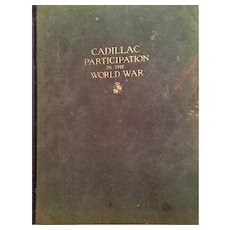 Cadillac Participation in the World War, 1st Edition 1919 General Motors Automobilia