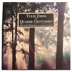 Tulip Trees and Quaker Gentlemen, Vintage Horticulture Brochure from Longwood Gardens