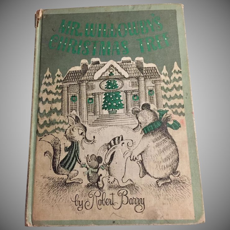 Mr. Willowby\'s Christmas Tree 1st Edition by Robert Barry, 1963 ...