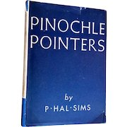 Pinochle Pointers by Hal Sims  Signed First Edition, 1935