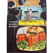Knox On-Camera Recipes Mid Century Promotional Cookbook, 1960