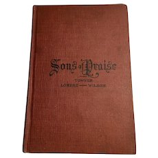 Sons of Praise Rare Antique Gospel Song Book 1906 Towner, Lorenz and Wilson