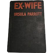 Ex-Wife by Ursula Parrott, 9th printing, 1930