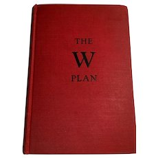 The W Plan by Graham Seton 1st Edition 1930 Cosmopolitan Book Corporation