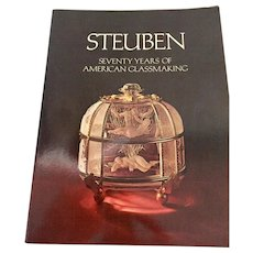 Steuben Seventy Years of American Glassmaking