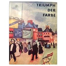 Triumph der Farbe. Die europäischen Fauves. July-Sept./ Sept.-Nov. 1959. Text by Leopold Reidemeister. 1959