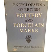 Encyclopedia of British Pottery and Porcelain Marks by F.R.S.A. Geoffrey A. Godden