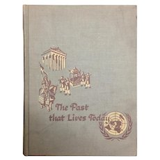 The Past that Lives Today, by Becker, Painter and Han, 1952 Silver Burdett Company