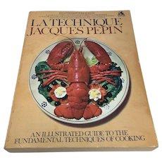 La Technique by Jaques Pepin, 1st Edition Paperback