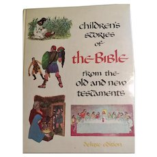 Children;s Stories of the Bible from the old and new testaments, New 1968 First Edition