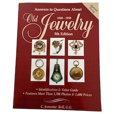 Answers to Questions About Old Jewelry 1840 - 1950 C. Jeanenne Bell