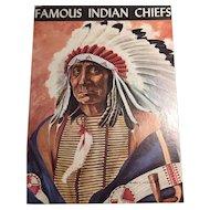 Famous Indian Chiefs John W. Moyer Illustrations James L. Vlasaty 1st Edition 1957