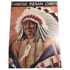 Famous Indian Chiefs John W. Moyer Illustrations James L. Vlasaty 1st Edition 1957