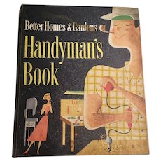 Better Homes and Garden 1950's Handyman's Book Mid Century Modern How To Book